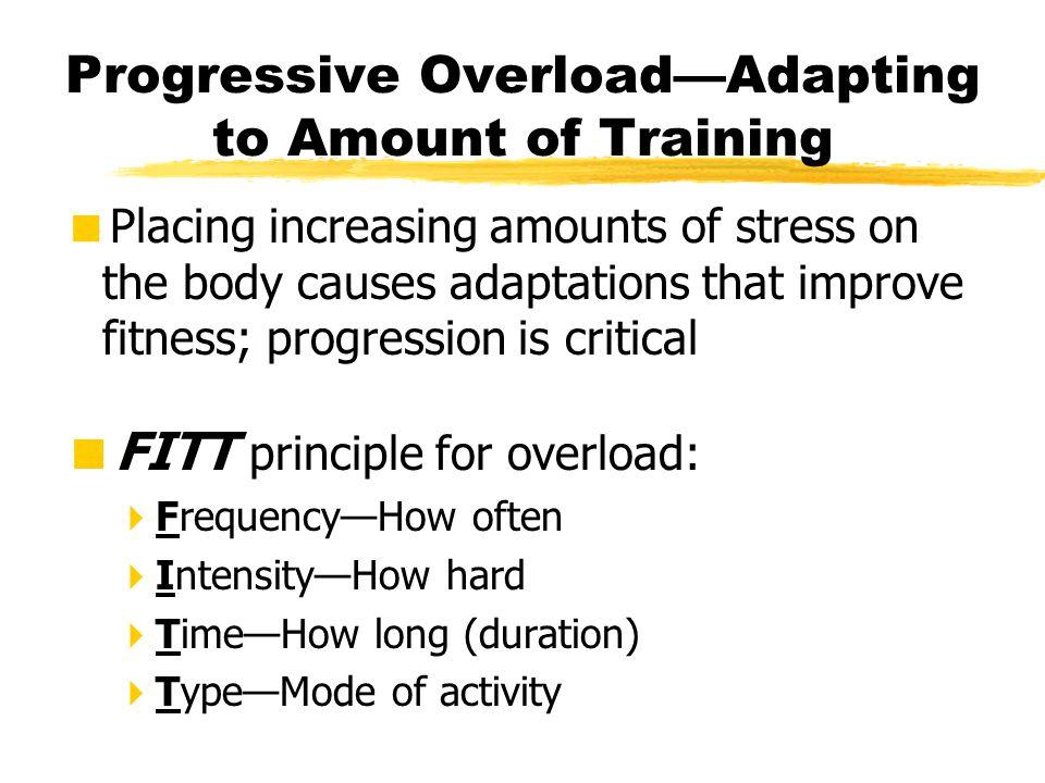 Progressive Overload—Adapting to Amount of Training