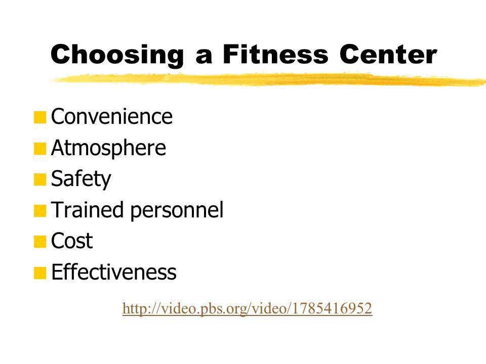 Choosing a Fitness Center