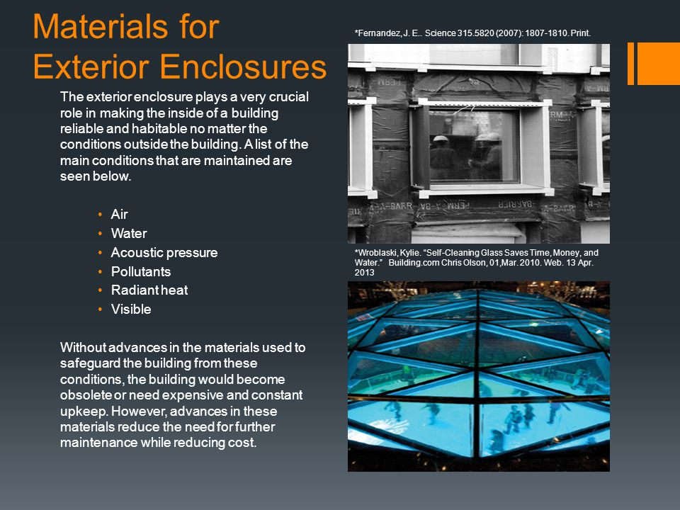 Materials for Exterior Enclosures