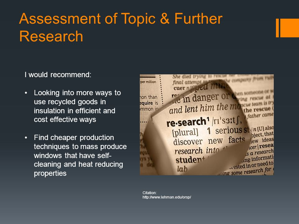 Assessment of Topic & Further Research