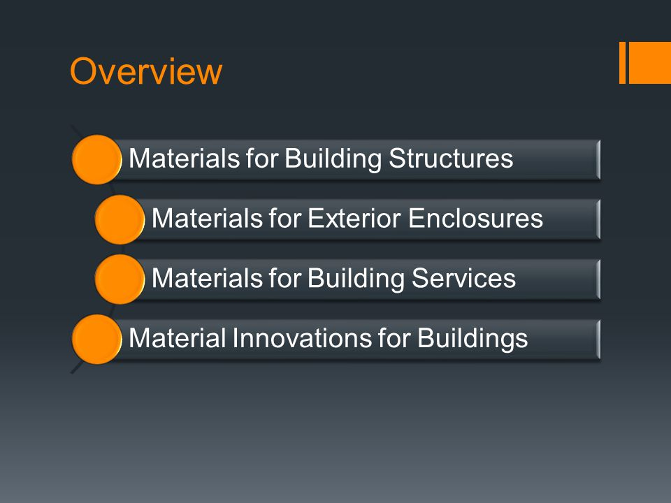 Overview Materials for Building Structures