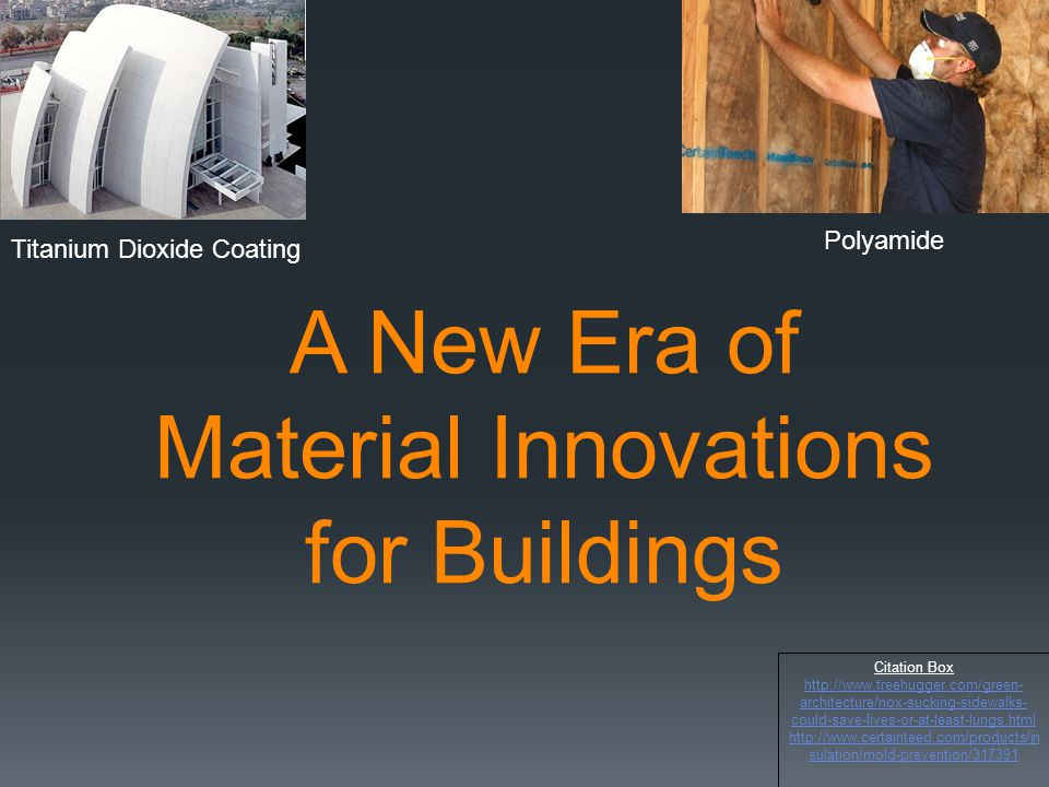 A New Era of Material Innovations for Buildings
