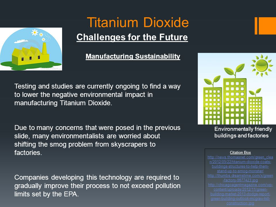 Titanium Dioxide Challenges for the Future