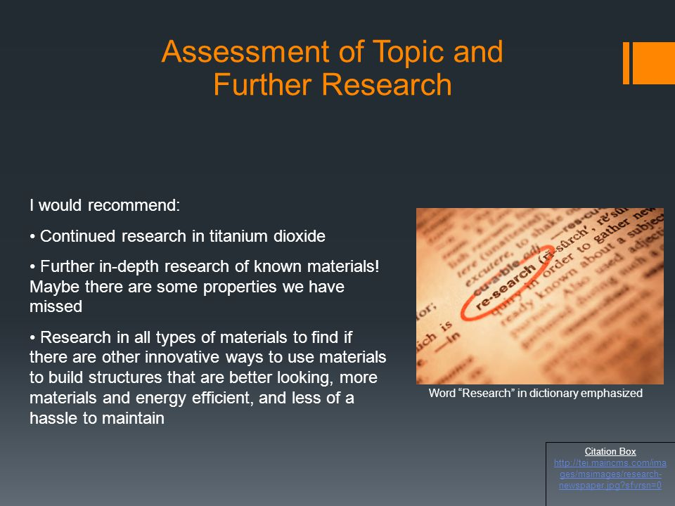 Assessment of Topic and Further Research