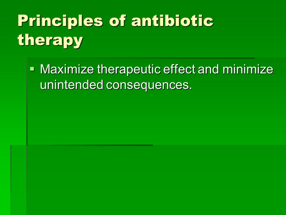 Principles of antibiotic therapy