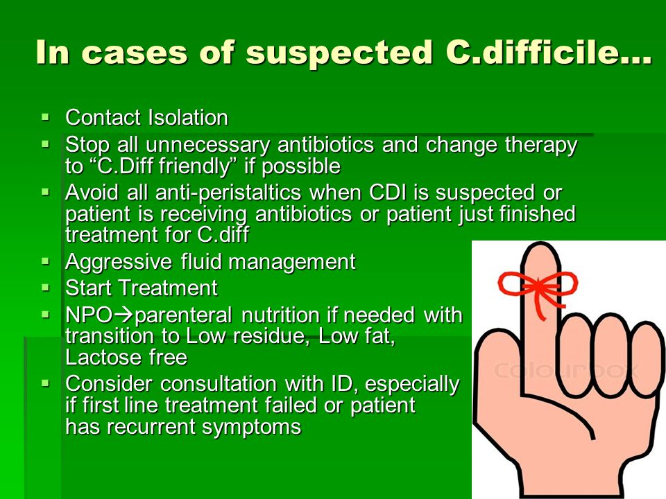 In cases of suspected C.difficile…