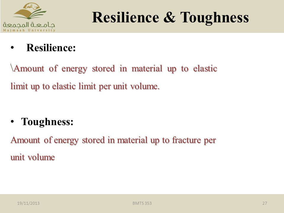Resilience & Toughness