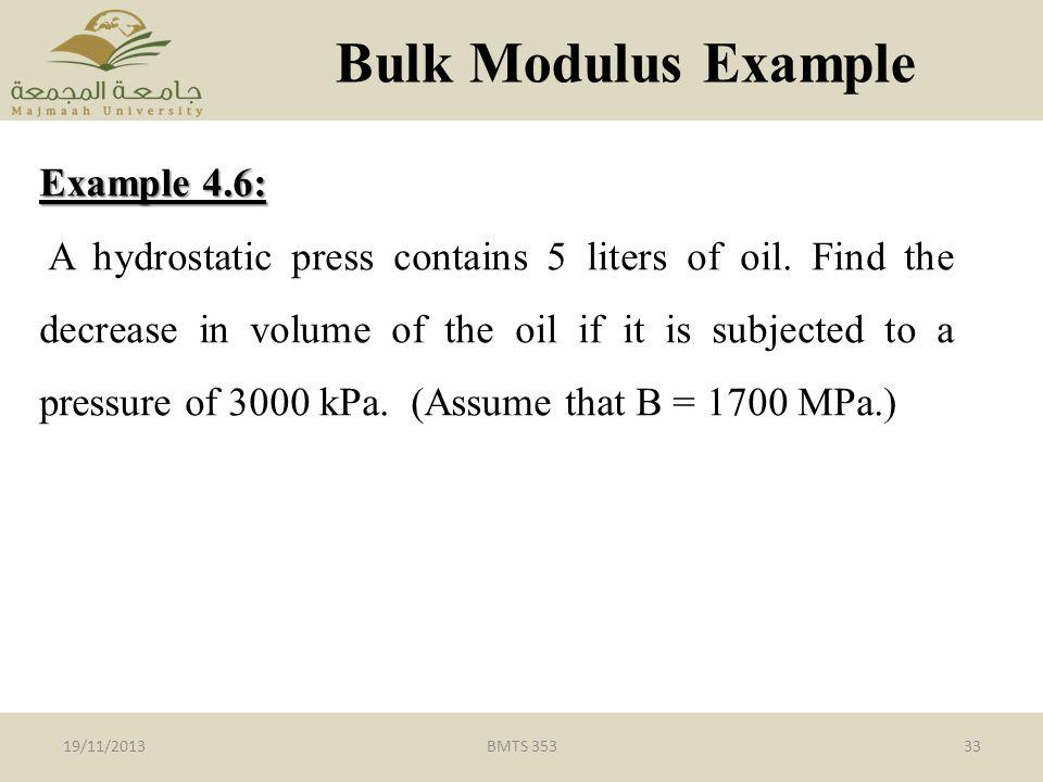 Bulk Modulus Example Example 4.6: