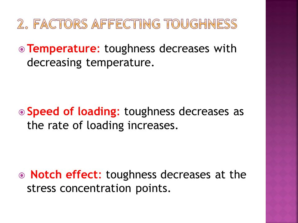 2. Factors affecting toughness