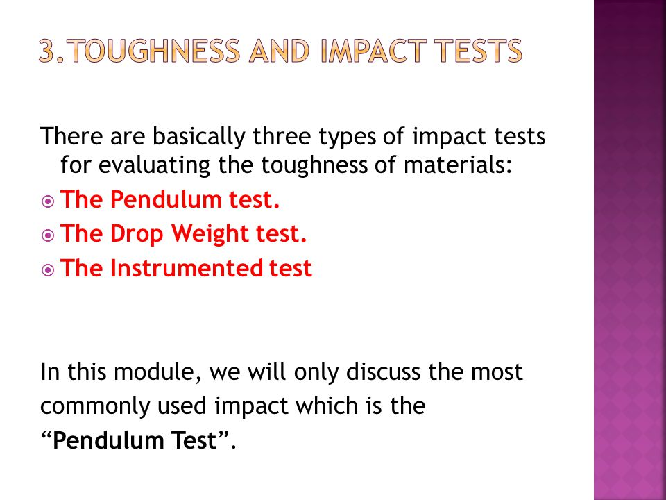3.Toughness and Impact Tests