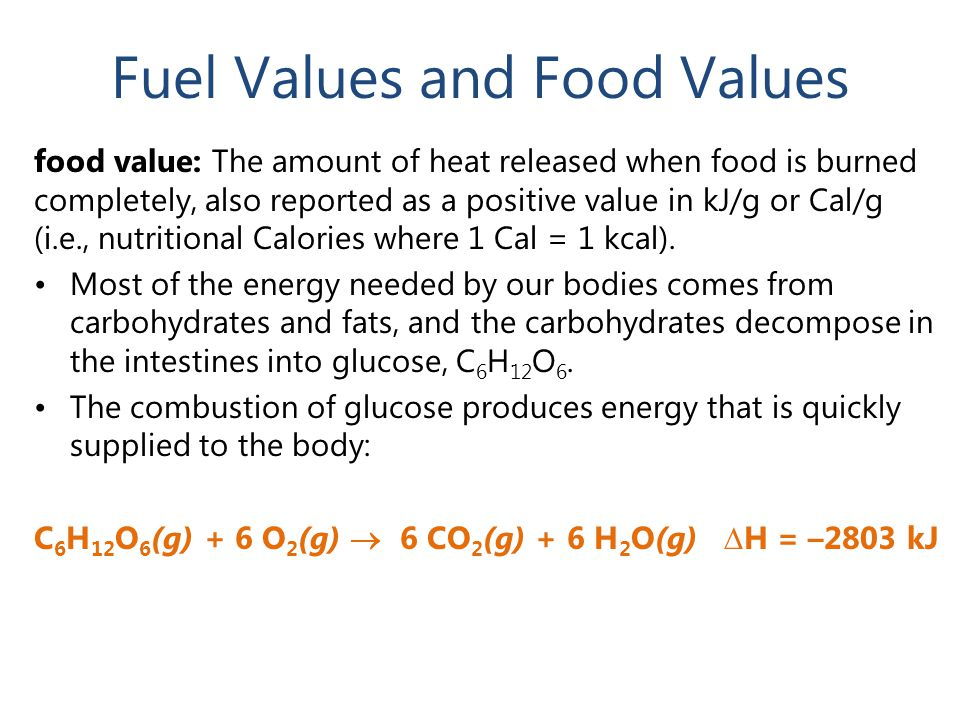 Fuel Values and Food Values