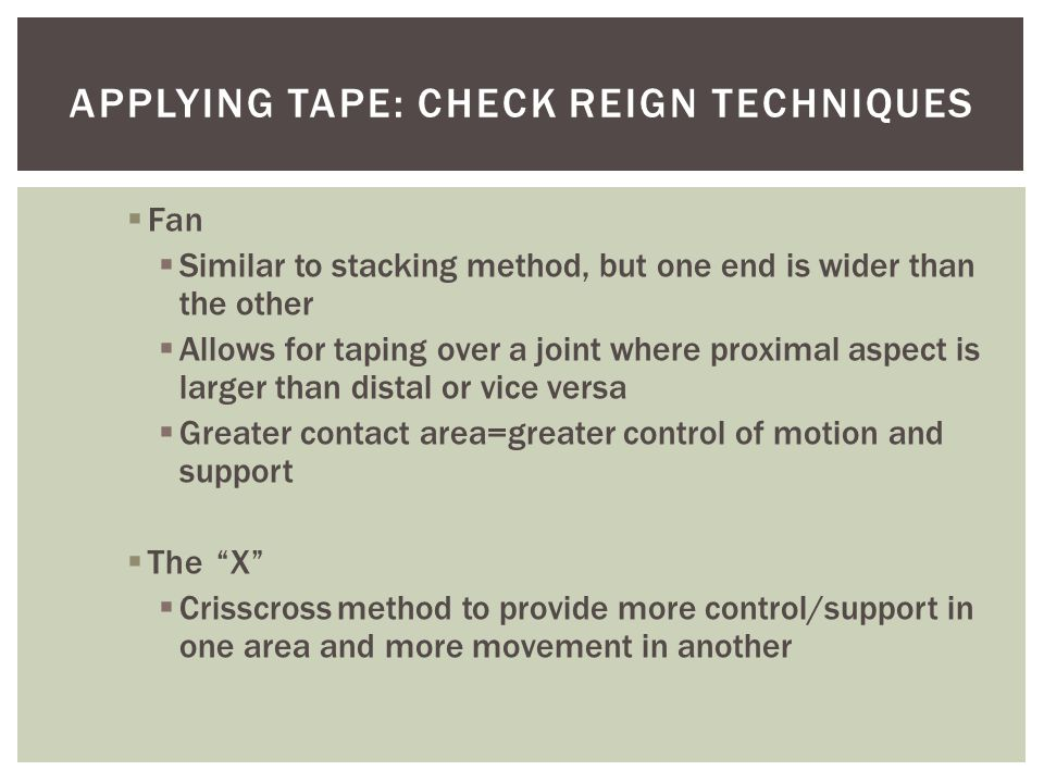 Applying tape: Check Reign Techniques