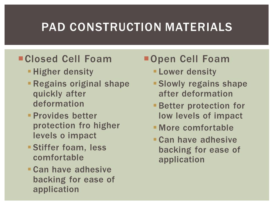 Pad Construction Materials