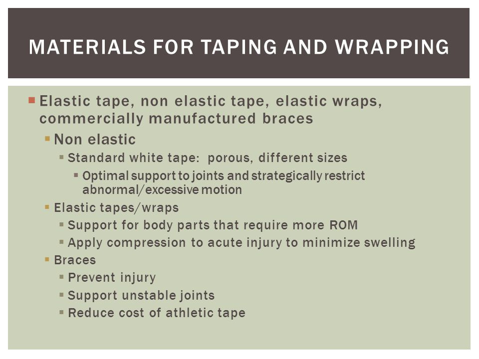 Materials for Taping and Wrapping
