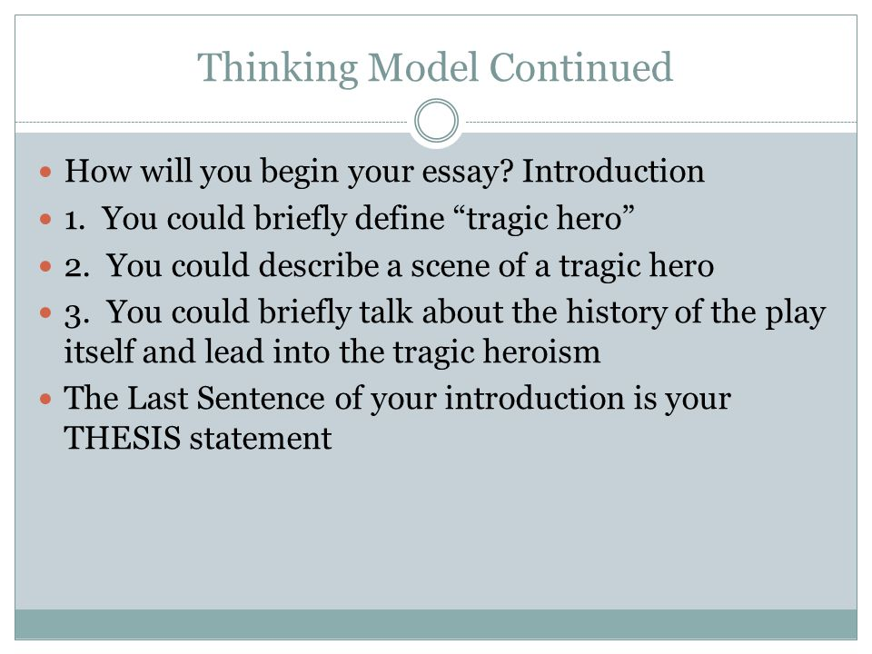 Thinking Model Continued