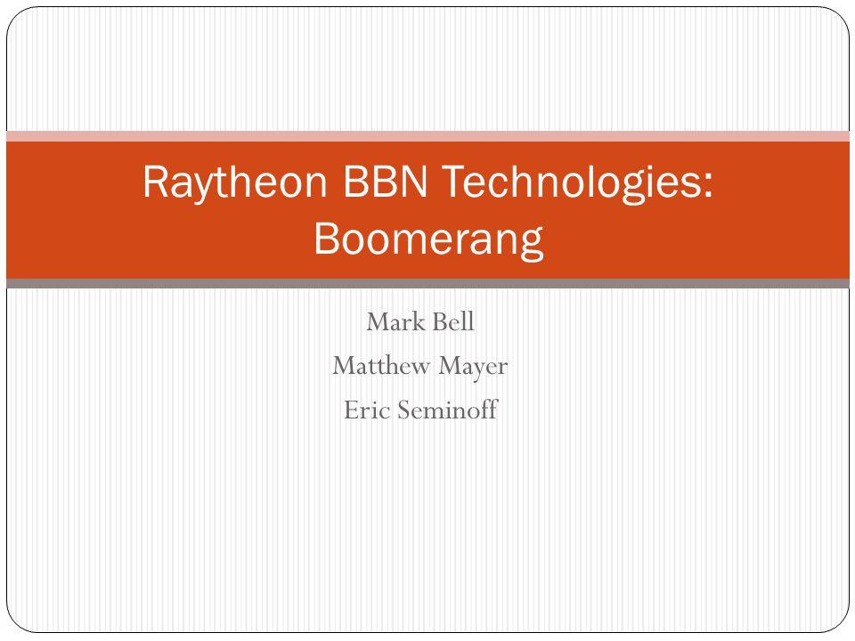 Raytheon BBN Technologies: Boomerang