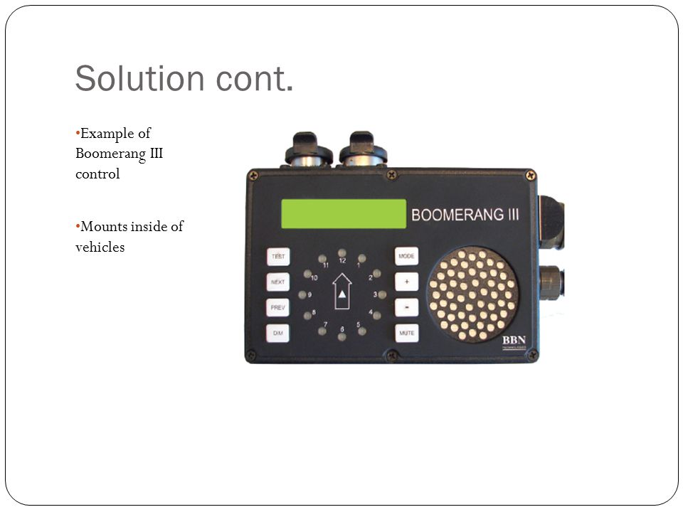 Solution cont. Example of Boomerang III control