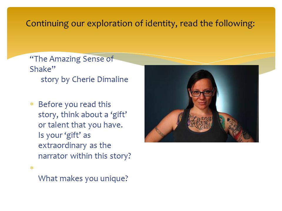 Continuing our exploration of identity, read the following: