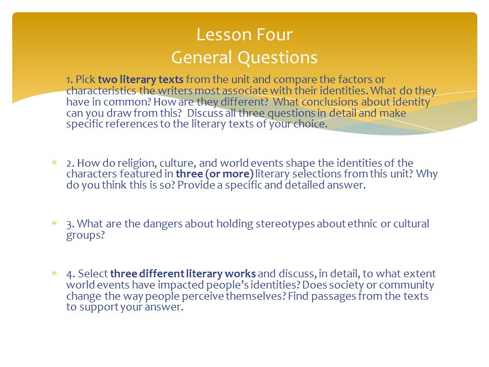 Lesson Four General Questions