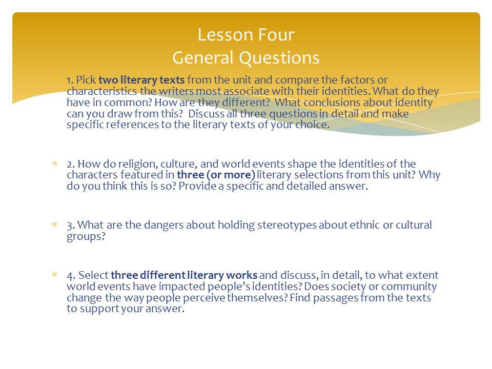 Lesson Four General Questions