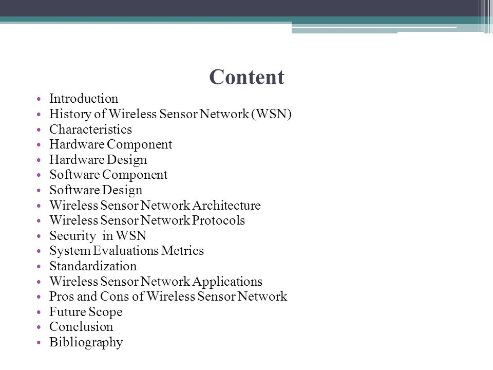 Content Introduction History of Wireless Sensor Network (WSN)