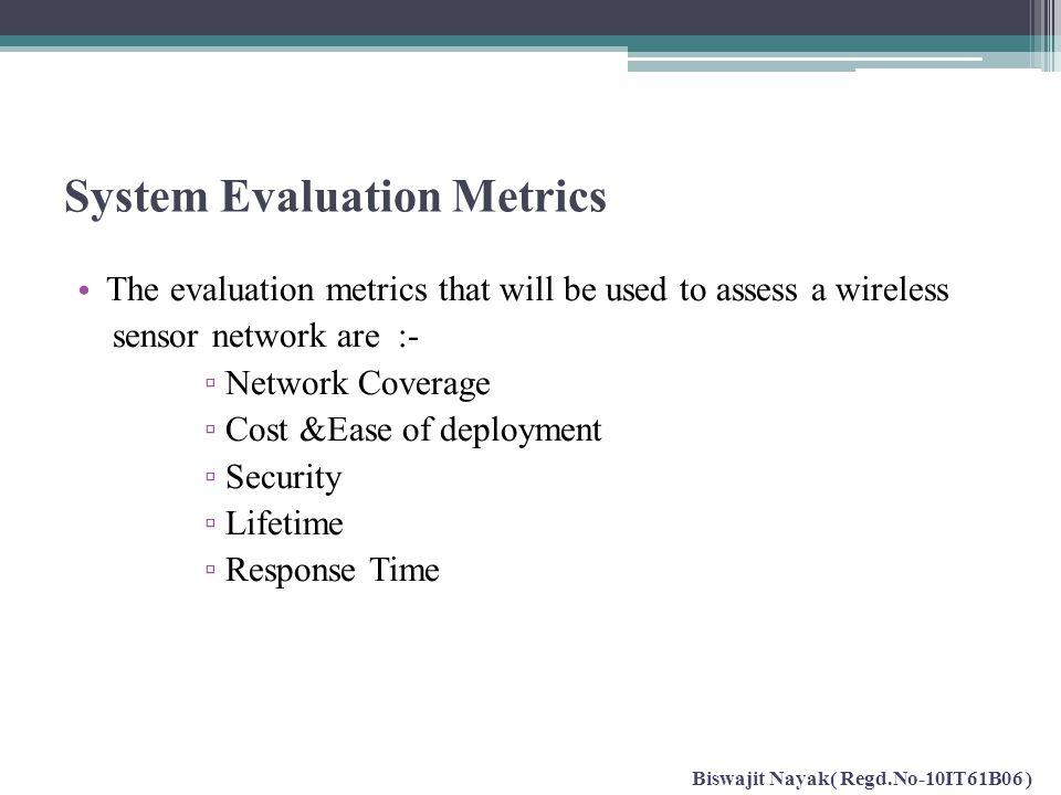 System Evaluation Metrics