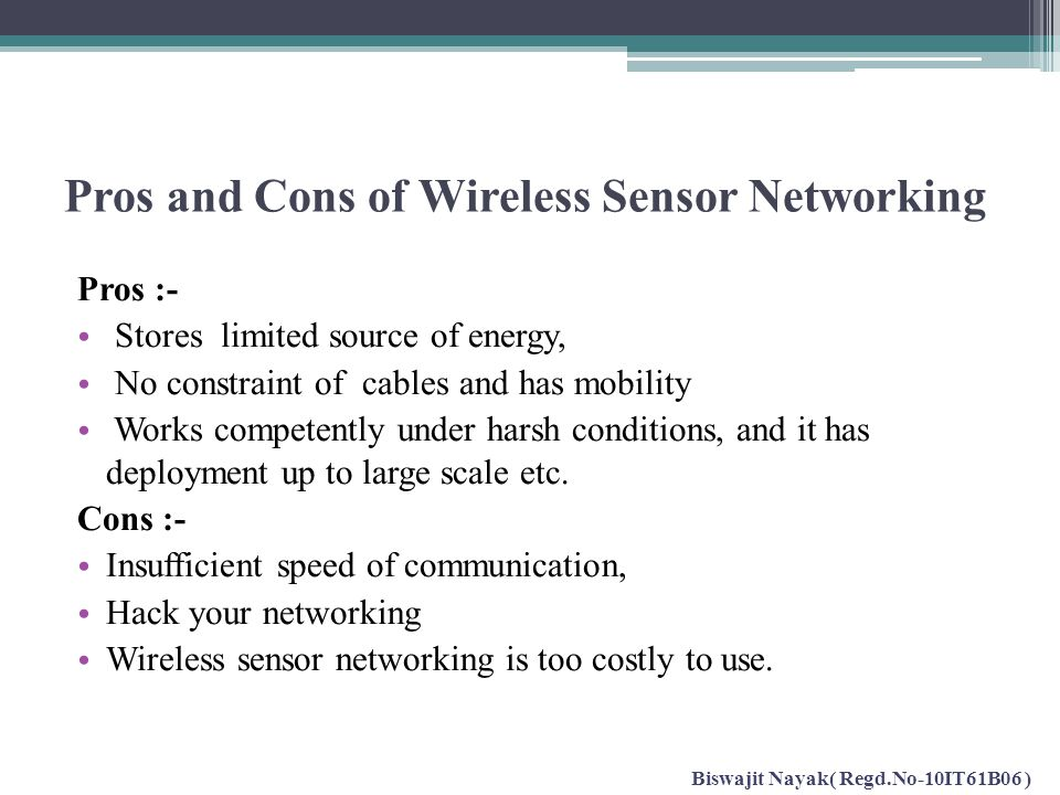 Pros and Cons of Wireless Sensor Networking