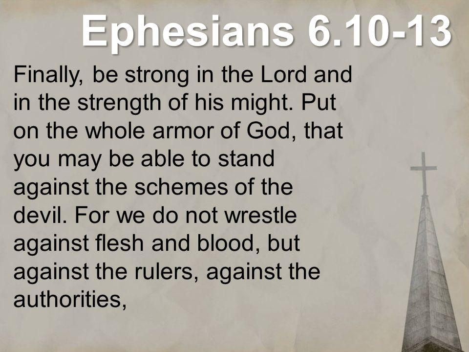 Ephesians 6.10-13