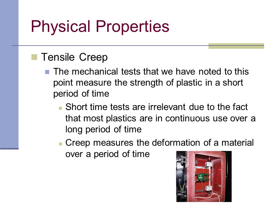 Physical Properties Tensile Creep