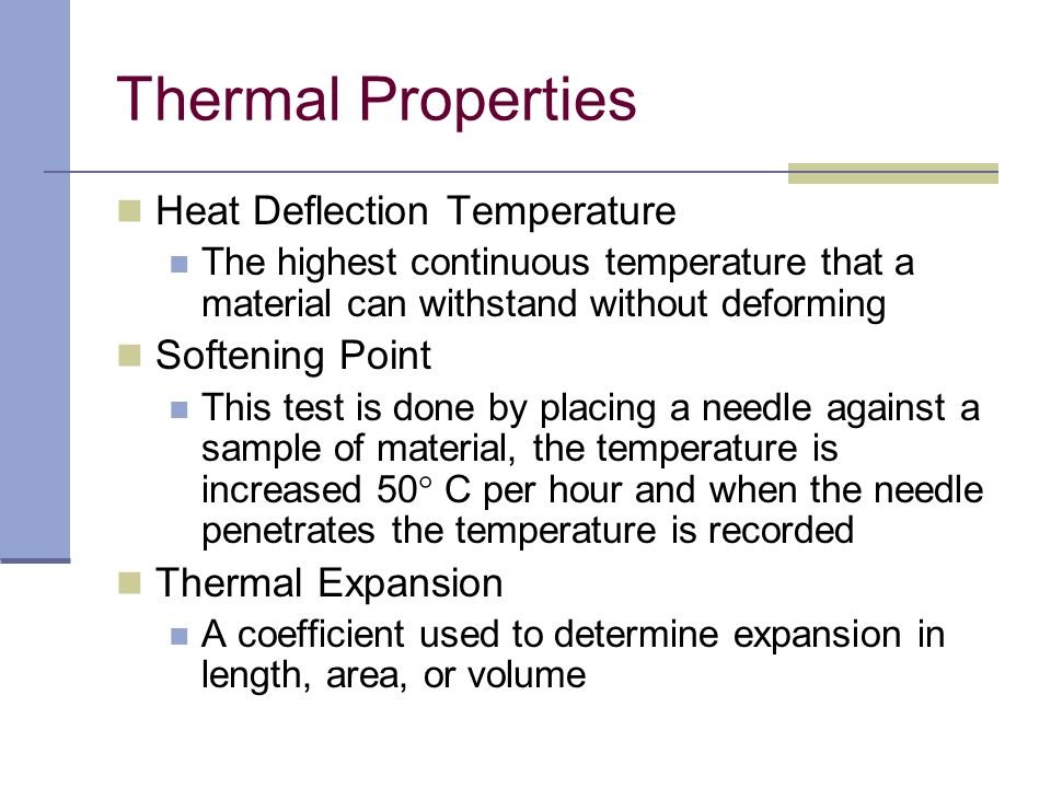 Thermal Properties Heat Deflection Temperature Softening Point