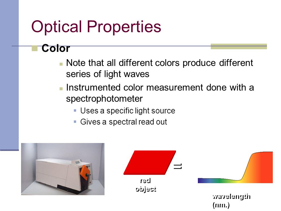 Optical Properties = Color