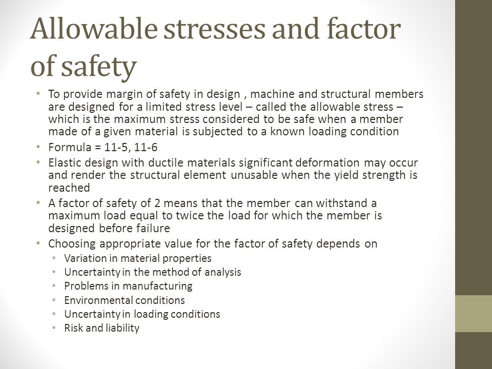 Allowable stresses and factor of safety