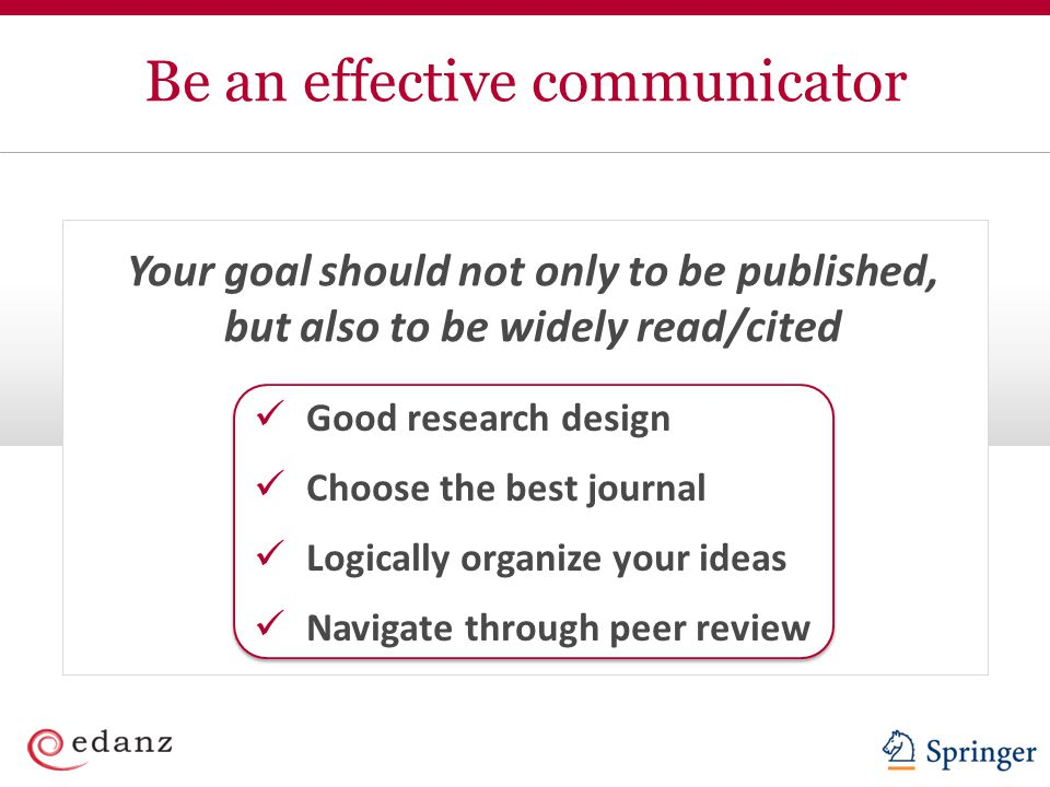 Be an effective communicator