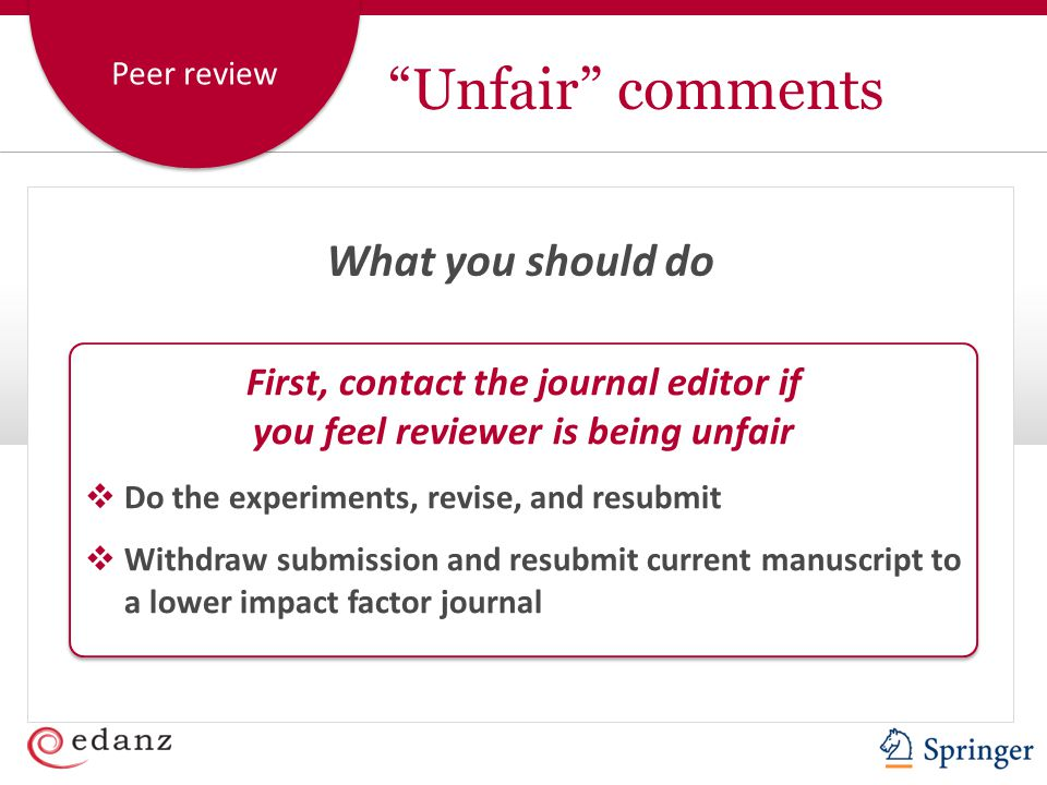 First, contact the journal editor if you feel reviewer is being unfair