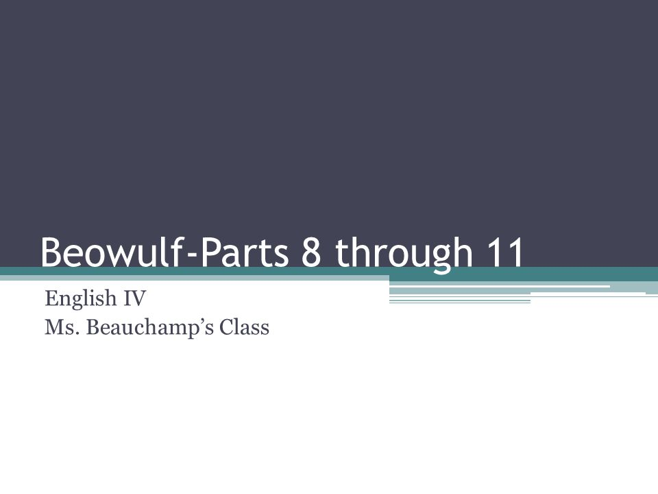 Beowulf-Parts 8 through 11