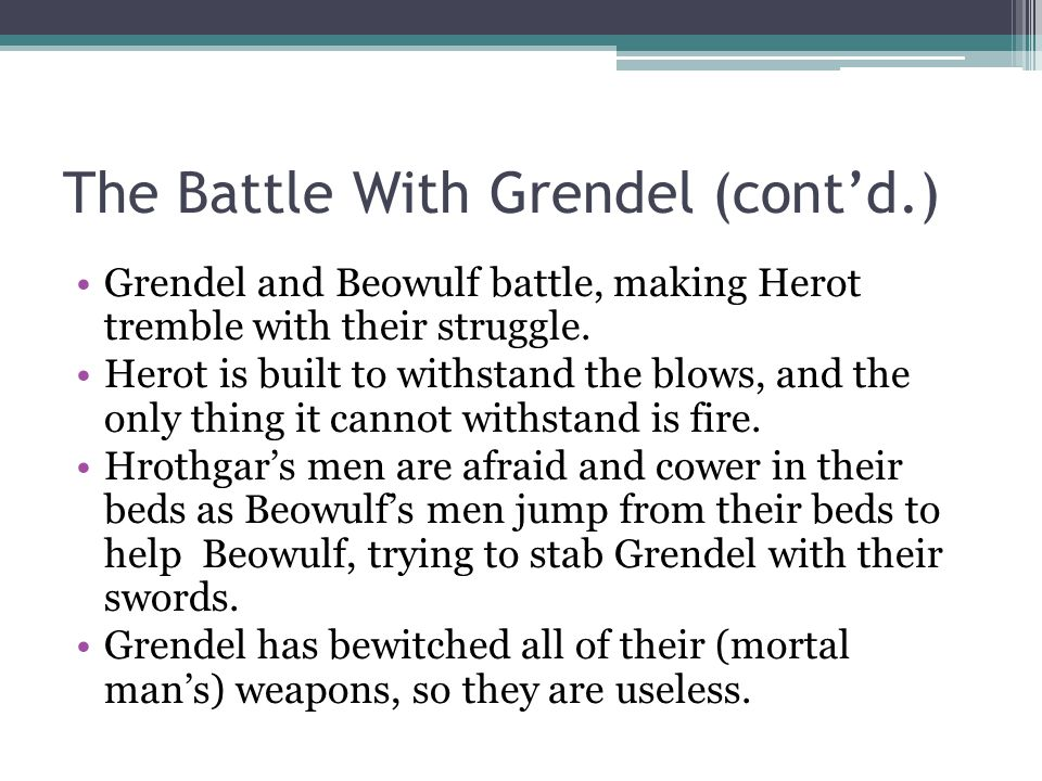 The Battle With Grendel (cont'd.)