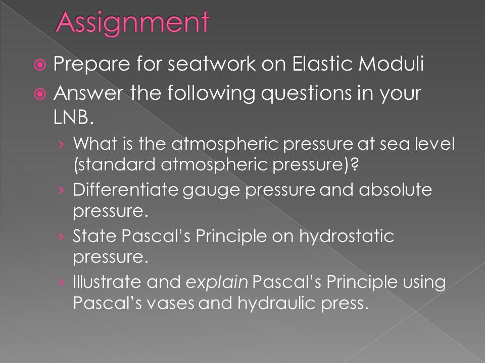 Assignment Prepare for seatwork on Elastic Moduli