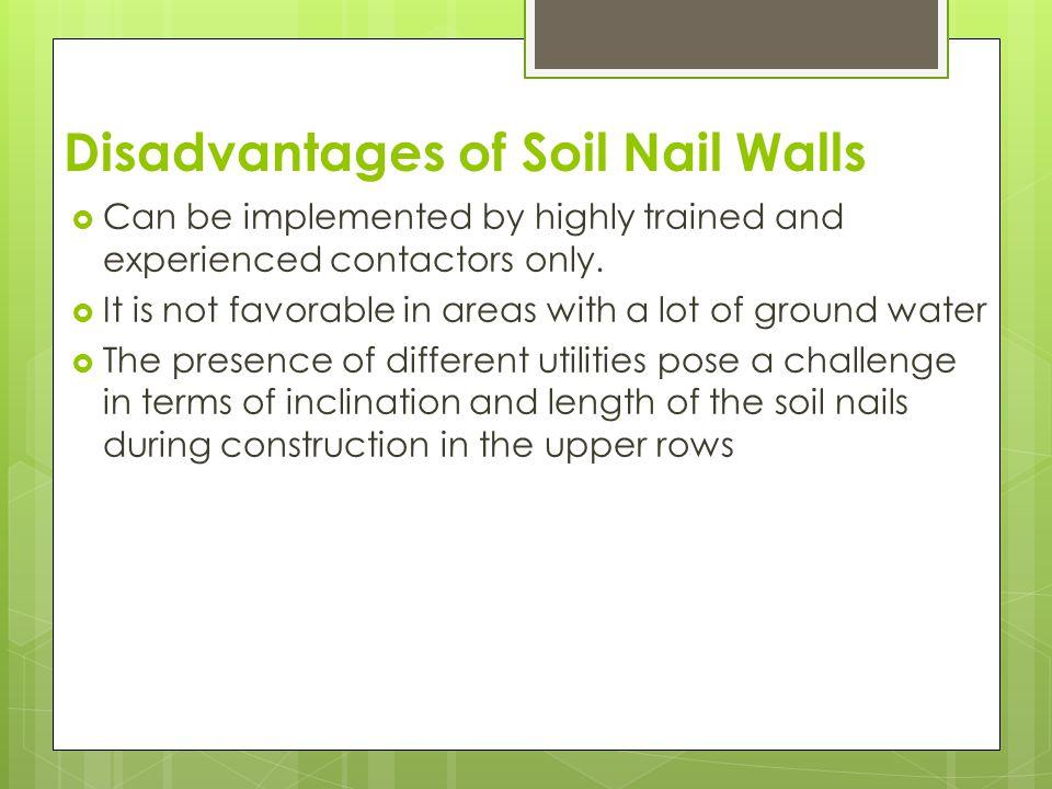 Disadvantages of Soil Nail Walls
