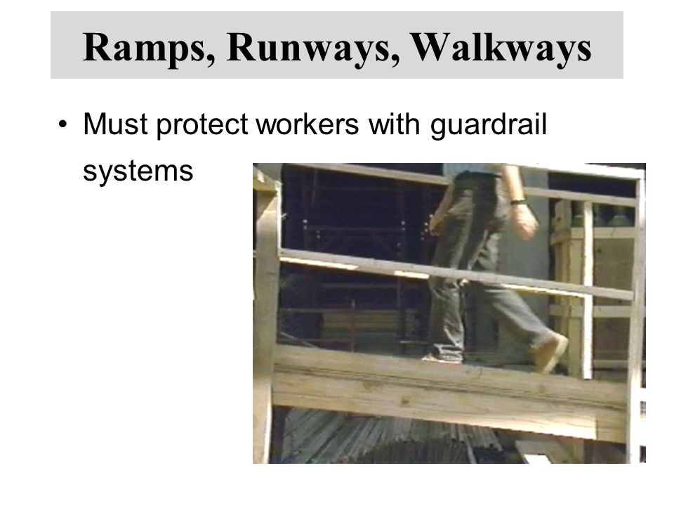 Ramps, Runways, Walkways