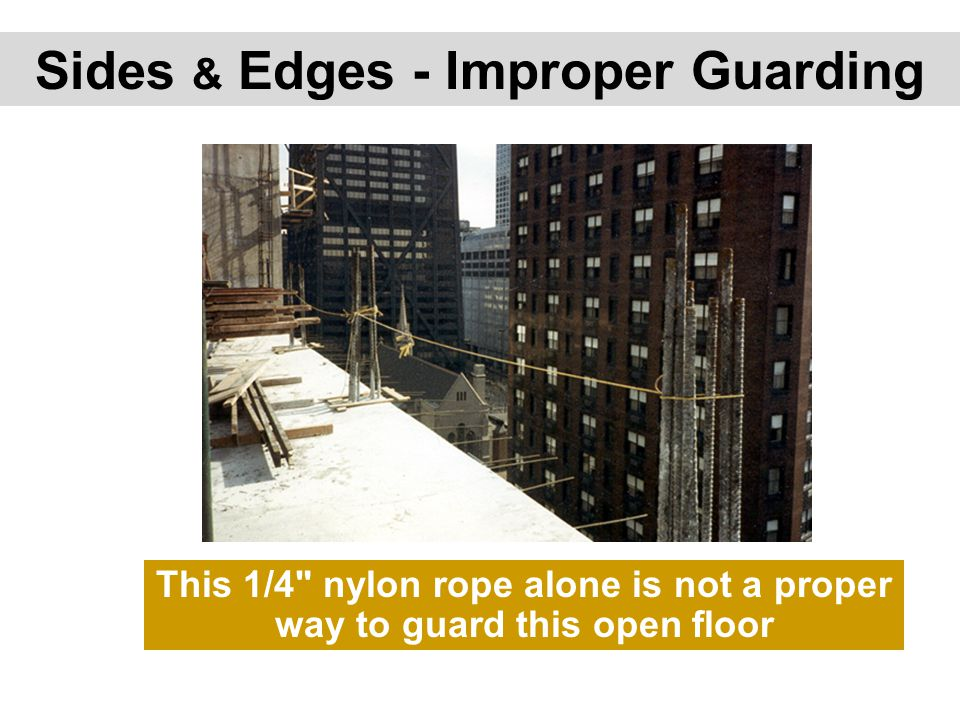 Sides & Edges - Improper Guarding