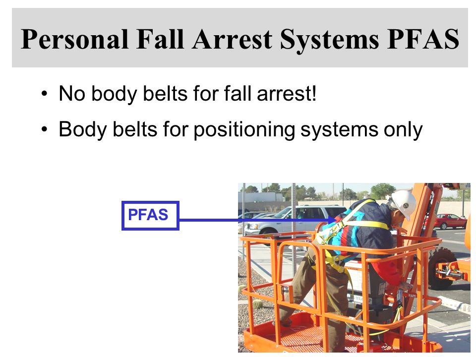 Personal Fall Arrest Systems PFAS