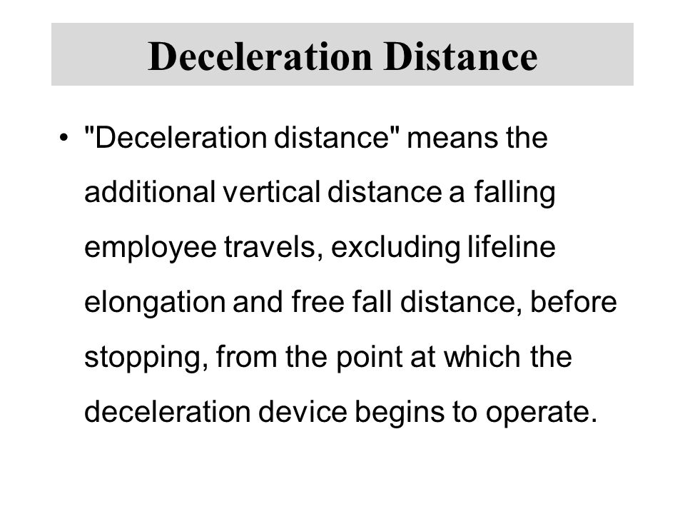Deceleration Distance