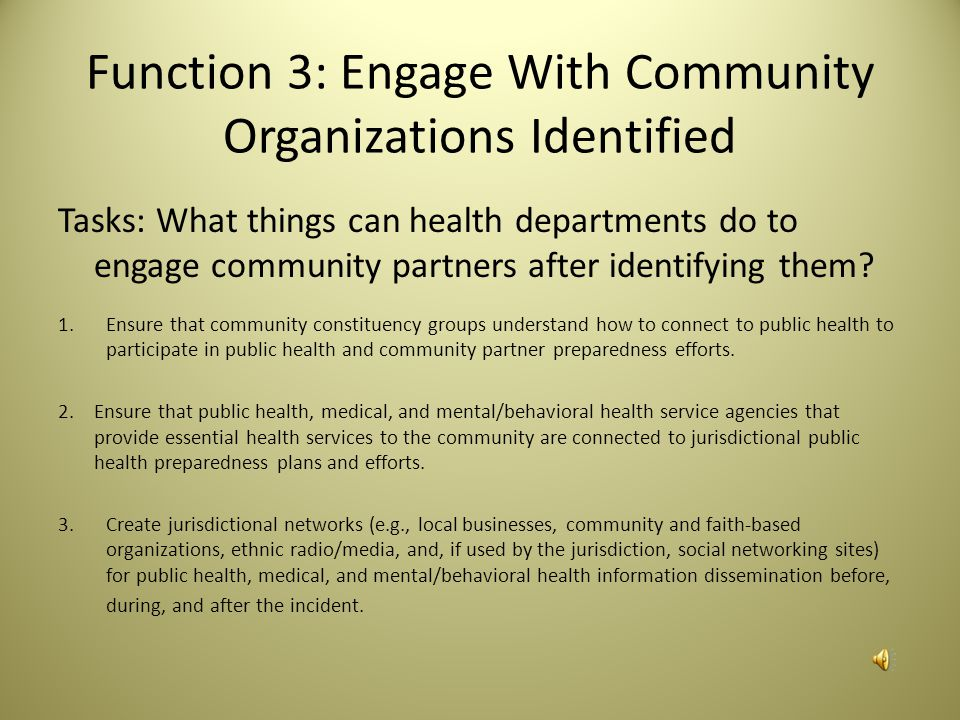 Function 3: Engage With Community Organizations Identified
