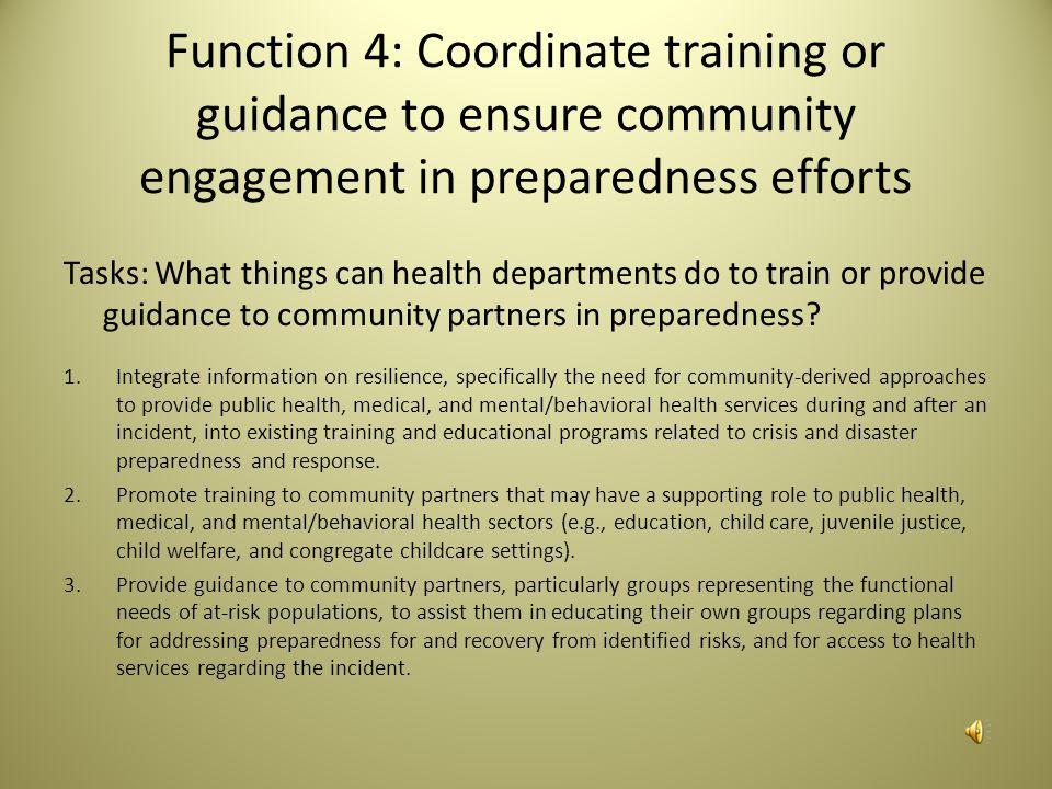 Function 4: Coordinate training or guidance to ensure community engagement in preparedness efforts