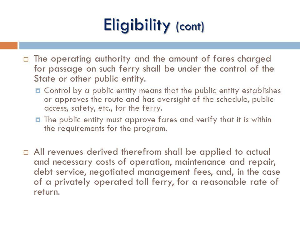 Eligibility (cont)