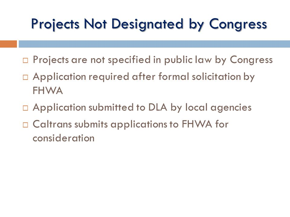 Projects Not Designated by Congress