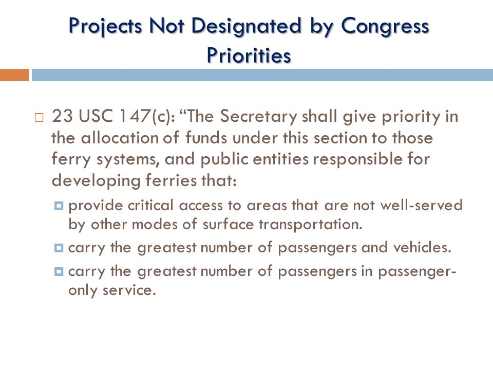 Projects Not Designated by Congress Priorities