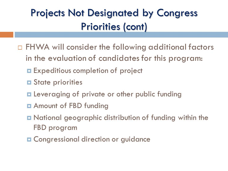 Projects Not Designated by Congress Priorities (cont)