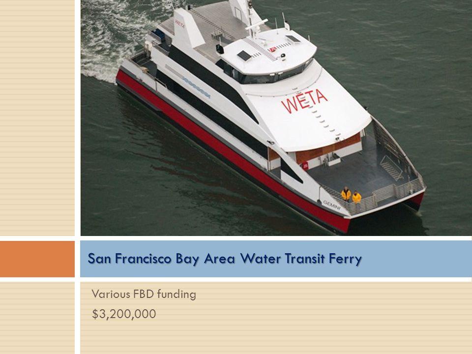 San Francisco Bay Area Water Transit Ferry