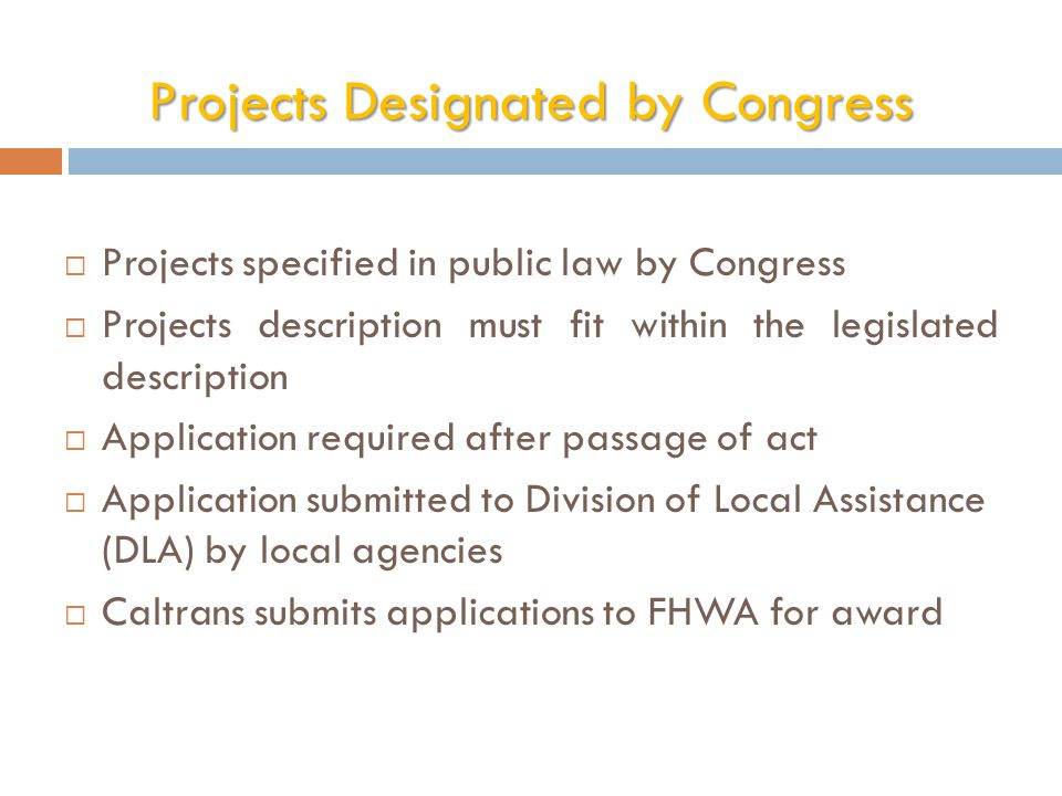 Projects Designated by Congress